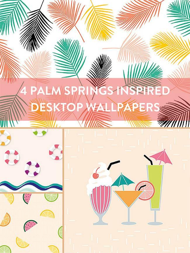4 Palm Springs inspired desktop wallpapers